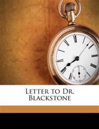 Letter to Dr. Blackstone