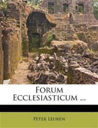 Forum Ecclesiasticum ...