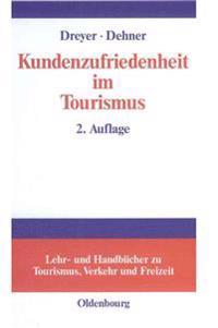 Kundenzufriedenheit Im Tourismus