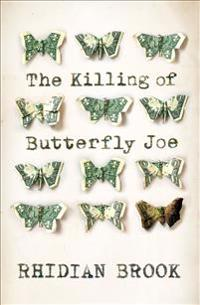 KILLING OF BUTTERFLY JOE