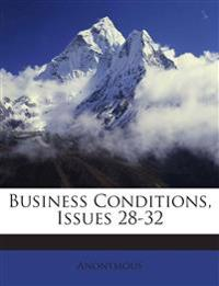 Business Conditions, Issues 28-32