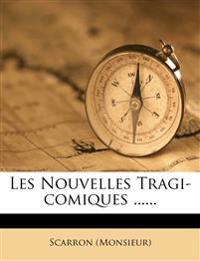 Les Nouvelles Tragi-Comiques ......