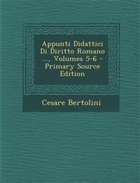 Appunti Didattici Di Diritto Romano ..., Volumes 5-6 - Primary Source Edition