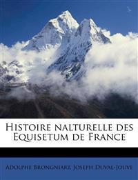 Histoire nalturelle des Equisetum de France