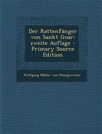 Der Rattenfanger Von Sankt Goar: Zweite Auflage - Primary Source Edition