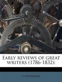 Early reviews of great writers (1786-1832):