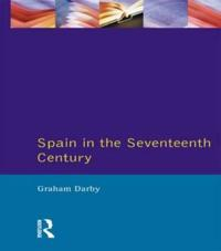Spain in the Seventeenth Century