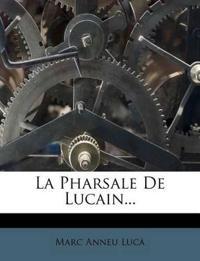 La Pharsale De Lucain...