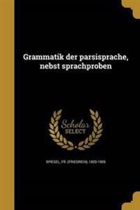 GER-GRAMMATIK DER PA RSISPRACH