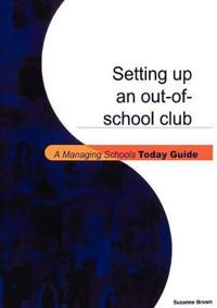 Setting Up an Out-of-school Club