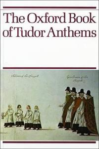 Oxford Book of Tudor Anthems