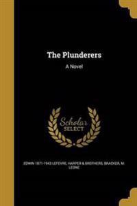 PLUNDERERS