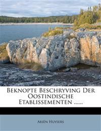 Beknopte Beschryving Der Oostindische Etablissementen ......