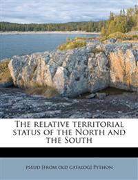 The Relative Territorial Status of the North and the South