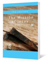 The Mission of Jesus: The Gospel of John (Chapters 12-21)