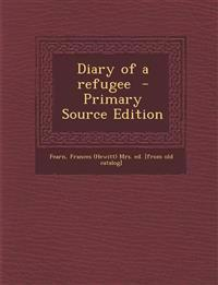 Diary of a Refugee - Primary Source Edition