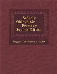 Szekely Okleveltar ... - Primary Source Edition