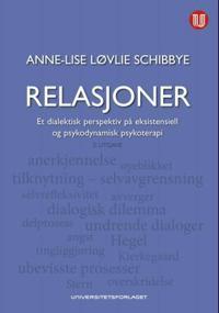 Relasjoner - Anne-Lise Løvlie Schibbye | Ridgeroadrun.org