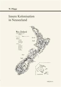 Innere Kolonisation in Neuseeland