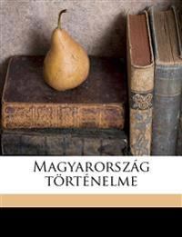 Magyarország történelme Volume 5