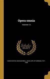 LAT-OPERA OMNIA VOLUMEN 12