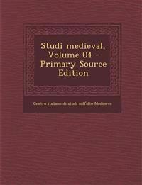 Studi medieval, Volume 04 - Primary Source Edition
