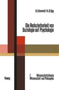 Die Reduzierbarkeit Von Soziologie Auf Psychologie