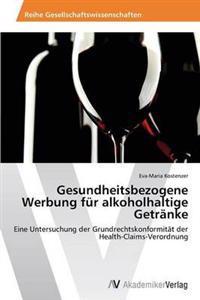 Gesundheitsbezogene Werbung Fur Alkoholhaltige Getranke