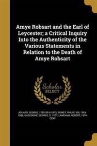 AMYE ROBSART & THE EARL OF LEY