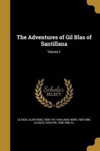 The Adventures of Gil Blas of Santillana; Volume 1