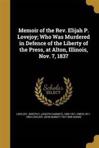 MEMOIR OF THE REV ELIJAH P LOV