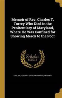 MEMOIR OF REV CHARLES T TORREY