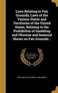 LAWS RELATING TO FAIR GROUNDS