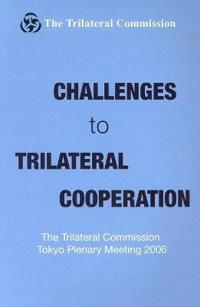 Challenges to Trilateral Cooperation