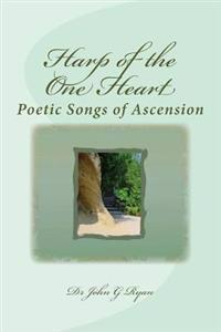 Harp of the One Heart: Poetry Collection