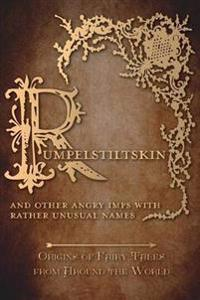 RUMPELSTILTSKIN - & OTHER ANGR