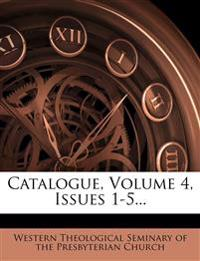 Catalogue, Volume 4, Issues 1-5...