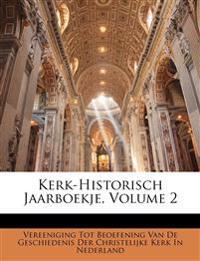 Kerk-Historisch Jaarboekje, Volume 2