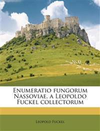 Enumeratio fungorum Nassoviae, a Leopoldo Fuckel collectorum