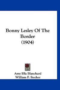 Bonny Lesley of the Border