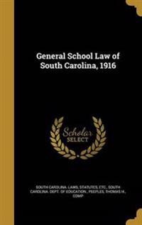 GENERAL SCHOOL LAW OF SOUTH CA