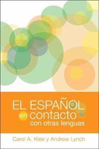 El espanol en contacto con otras lenguas