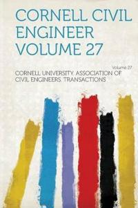 Cornell Civil Engineer Volume 27 Volume 27