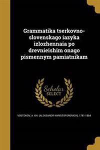 RUS-GRAMMATIKA TSERKOVNO-SLOVE