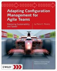 Adapting Configuration Management for Agile Teams: Balancing Sustainability