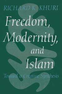 Freedom, Modernity and Islam