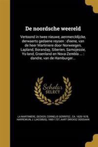 DUT-DE NOORDSCHE WEERELD