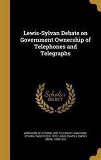 LEWIS-SYLVAN DEBATE ON GOVERNM
