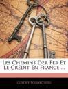 Les Chemins Der Fer Et Le Crédit En France ...