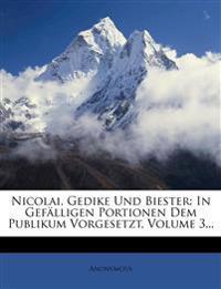 Nicolai, Gedike Und Biester: In Gefalligen Portionen Dem Publikum Vorgesetzt, Volume 3...